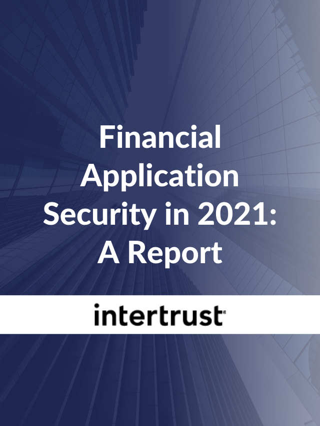Financial Application Security in 2021